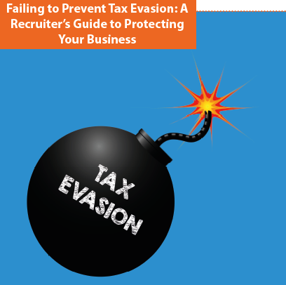 Tax Evasion: A recruiter guide to protecting your business