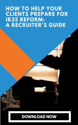 How to help you clients prepare for IR35 reform a recruiter's guide
